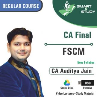 CA Final FSCM by CA Aaditya Jain (new syllabus) Regular Course