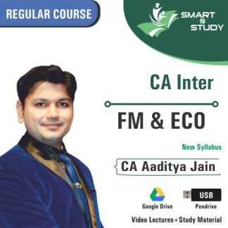 CA Inter FM&ECO by CA Aaditya Jain (new syllabus) Regular Course