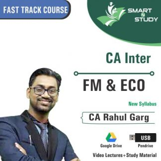 CA Inter FM&ECO by CA Rahul Garg (new syllabus) Fast Track Course