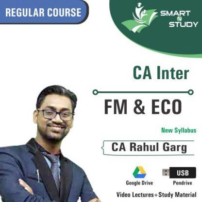 CA Inter FM&ECO by CA Rahul Garg (new syllabus) Regular Course