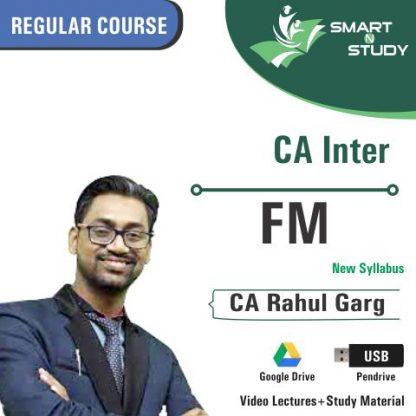 CA Inter FM by CA Rahul Garg (new syllabus) Regular Course