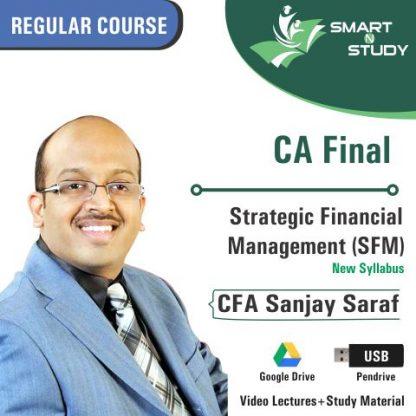 CA Final Strategic Finanical Management (SFM) by CFA Sanjay Saraf (new syllabus)