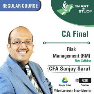 CA Final Risk Management (RM) By CFA Sanjay Saraf (new syllabus)