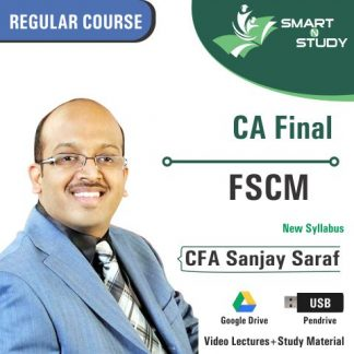 CA Final FSCM by CA Sanjay Saraf (new syllabus)