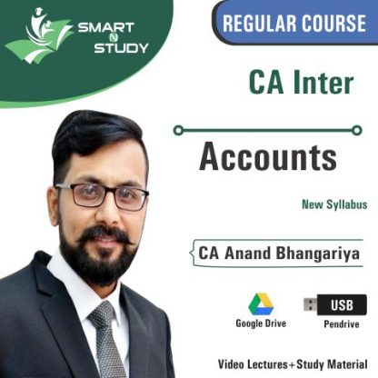 CA Inter Accounts by CA Anand Bhangariya (new syllabus) Regular Course