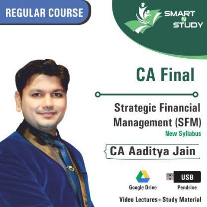 CA Final Strategic Financial Management (SFM) by CA Aaditya Jain (new syllabus)