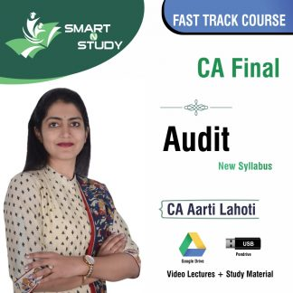 CA Final Audit by CA Aarti Lahoti (new syllabus) Fast Track Course
