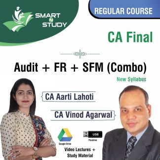 CA Final Audit+FR+SFM (combo) by CA Aarti Lahoti and CA Vinod Aggarwal Regular Course (new syllabus)