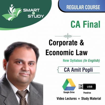 CA Final Corporate and Economic Law by CA Amit Popli (new syllabus in English) Regular Course