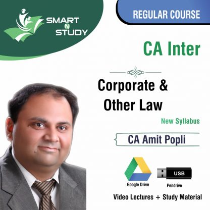 CA Inter Corporate and Other Law by CA Amit Popli (new syllabus) Regular Course