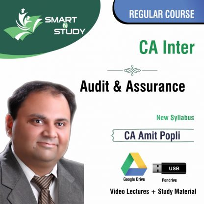 CA Inter Audit and Assurance by CA Amit Popli (new syllabus) Regular Course