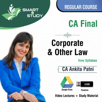 CA Final Corporate and Other Law by CA Ankita Patni (new syllabus) Regular Course