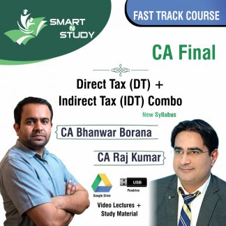 CA Final Direct Tax and Indirect Tax Combo by CA Bhanwar Borana and CA Raj Kumar Fast Track Course