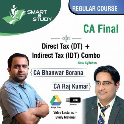 CA Final Direct Tax and Indirect Tax Combo by CA Bhanwar Borana and CA Raj Kumar Regular Course