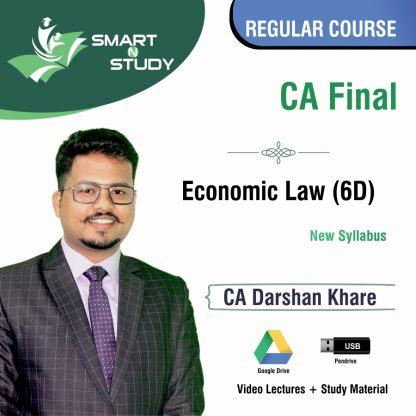 CA Final Economic Law (6D) by CA Darshan Khere (new syllabus) Regular Course