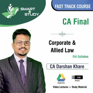 CA Final Corporate and Allied Law by CA Darshan Khere (old syllabus) Fast Track Course