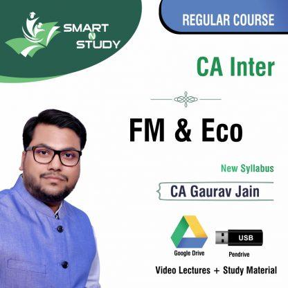 CA Inter FM&ECO by CA Gaurav Jain (new syllabus) Regular Course