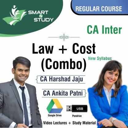 CA Inter LAW+COST by CA Harshad Jaju and CA Ankita Patni (new syllabus) Regular Course