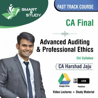 CA Final Advanced Auditing and Professional Ethics (old syllabus) Fast Track Course