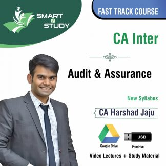 CA Inter Audit and Assurance by CA Harshad Jaju (new syllabus) Fast Track Course