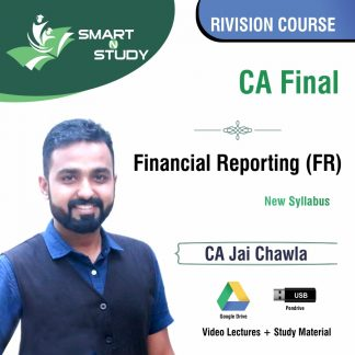 CA Final Financial Reporting by CA Jai Chawla (new syllabus) Revision Course