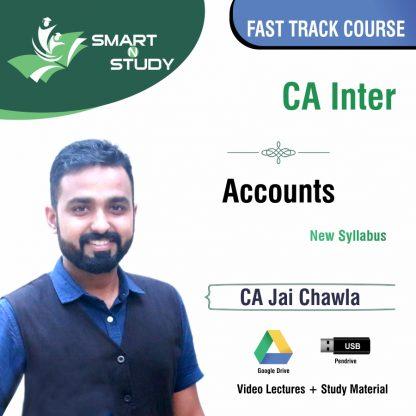 CA Inter Accounts by CA Jai Chawla (new syllabus) Fast Track Course