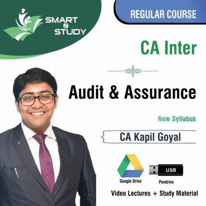 CA Inter Audit & Assurance by CA Kapil Goyal (new syllabus) Regular Course