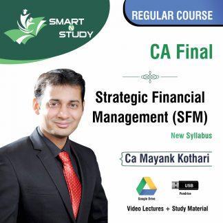 CA Final Strategic Financial Management (SFM) by CA Mayank Kothari (new syllabus) Regular Batch