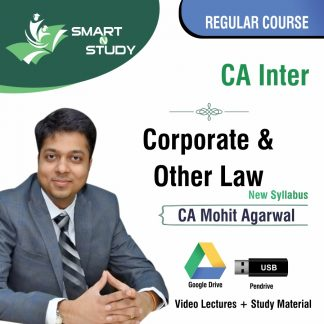 CA Inter Corporate and Other Law by CA Mohit Aggarwal (new syllabus) Regular Course