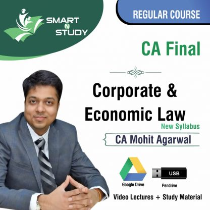 CA Final Corporate & Economic Law by CA Mohit Aggarwal (new syllabus) Regular Course