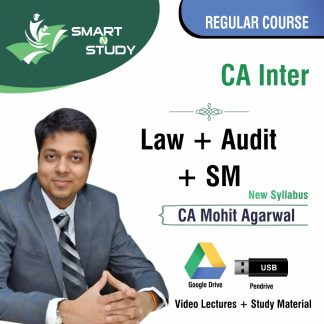 CA Inter Audit+Law+SM By CA Mohit Aggarwal (new syllabus) Regular Course