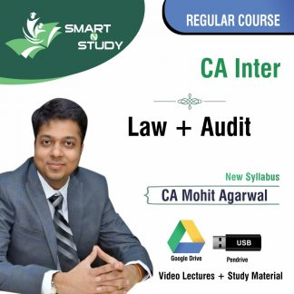CA Inter Law+Audit by CA Mohit Aggarwal (new syllabus) Regular Course