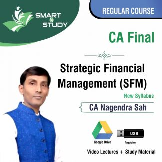 CA Final Strategic Financial Management (SFM) by CA Nagendra Sah (new syllabus) Regular Course