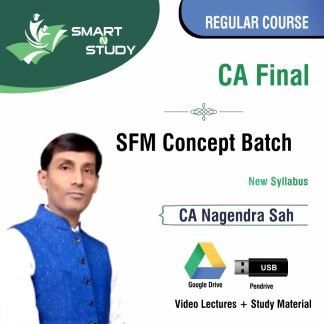 CA Final SFM Concept Batch by CA Nagendra Sah (new syllabus) Regular Course