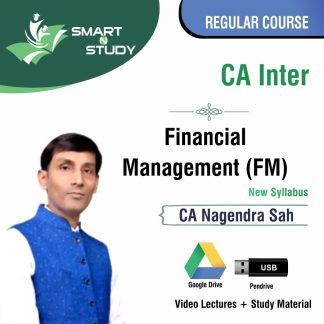 CA Inter Financial Management (FM) by CA Nagendra Sah (new syllabus) Regular Course