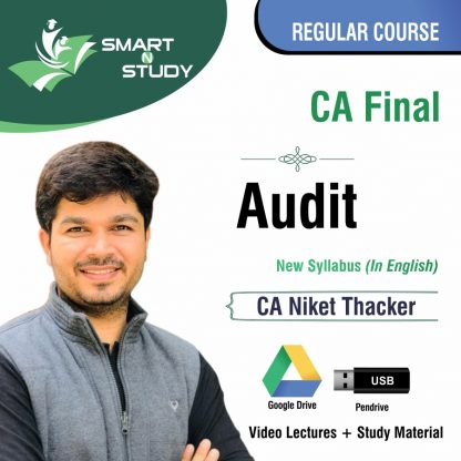 CA Final Audit by CA Niket Thacker (new syllabus in english) Regular Course