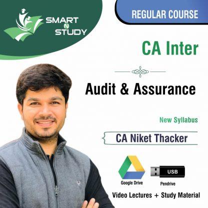 CA Inter Audit & Assurance by CA Niket Thacker (new syllabus) Regular Course