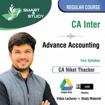 CA Inter Advanced Accounts by CA Niket Thacker (new syllabus) Regular Course