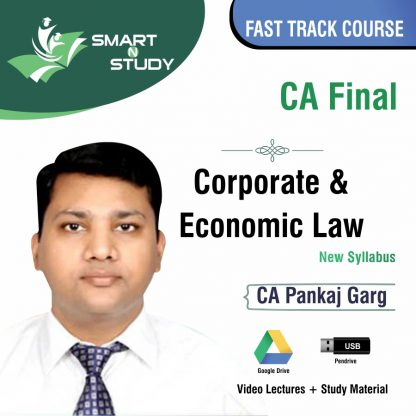 CA Final Corporate and Economic Law by CA Pankaj Garg (new syllabus) Fast Track Course