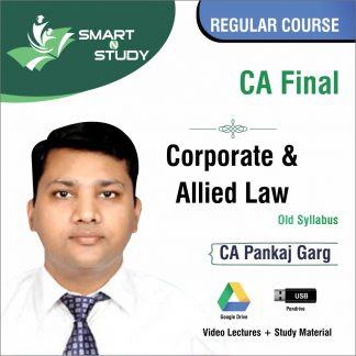 CA Final Corporate and Allied Law by CA Pankaj Garg (old syllabus) Regular Course