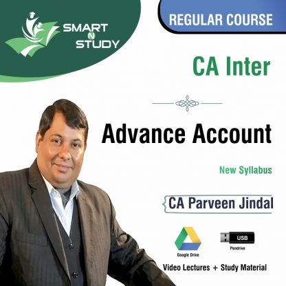 CA Inter Advanced Account by CA Parveen Jindal (new syllabus) Regular Course
