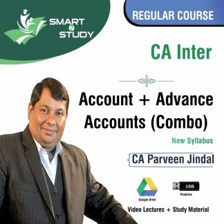 CA Inter Account+Advanced Accounts Combo by CA Parveen Jindal (new syllabus) Regular Course