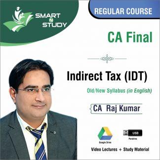 CA FInal Indirect Tax by CA Raj Kumar (old/new syllabus) Regular Course)