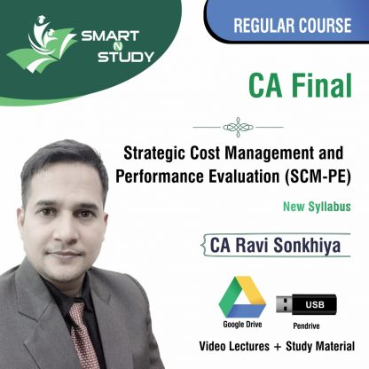 CA Final Strategic Cost Management and Performance Evaluation (SCM-PE) by CA Ravi Sonkhiya (new syllabus) Regular Course