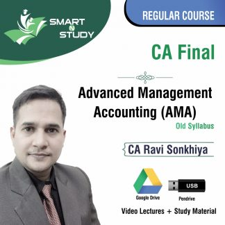 CA Final Advanced Management Accounting (AMA) by CA Ravi Sonkhiya (old syllabus) Regular Course