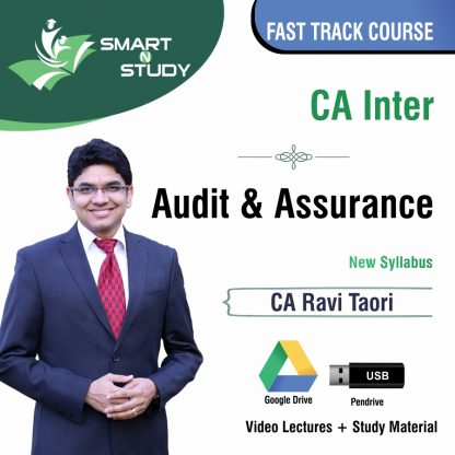 CA Inter Audit & Assurance by CA Ravi Taori (new syllabus) Fast Track Course