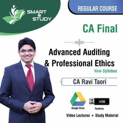 CA Final Advanced Auditing & Professional Ethics by CA Ravi Taori (new syllabus) Regular Course