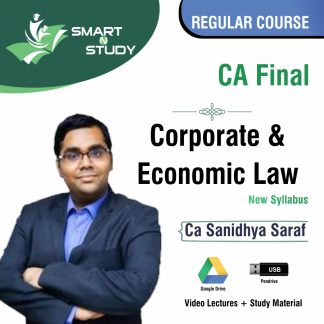 CA Final Corporate & Economic Law by CA Sanidhya Saraf (new syllabus) Regular Course