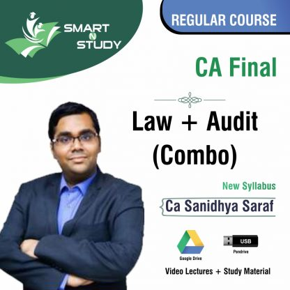 CA Final Law+Audit (Combo) by CA Sanidhya Saraf (new syllabus) Regular Course
