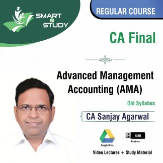 CA Final Advanced Management Accounting (AMA) by CA Sanjay Agarwal (old syllabus) Regular Course